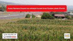 Kuzey Marmara Otoyolu'nun etkisiyle Kocaeli Arazi Fiyatları yüzde 25 arttı!