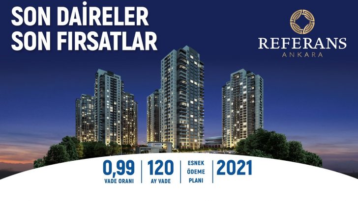 Referans Ankara'da Son Daireler Son Fırsatlar