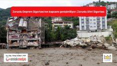 Zorunlu Deprem Sigortası'nın kapsamı genişletiliyor; Zorunlu Afet Sigortası